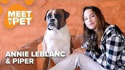 Annie LeBlanc & Winnie | MEET MY PET 🐾