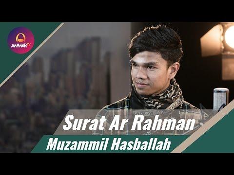 Download Lagu Muzammil Hasballah Terbaru - Surat Ar Rahman