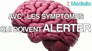 AVC les symptômes qui doivent alerter