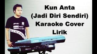 Kun Anta (Jadi Diri Sendiri ) Karaoke Koplo versi Indonesia
