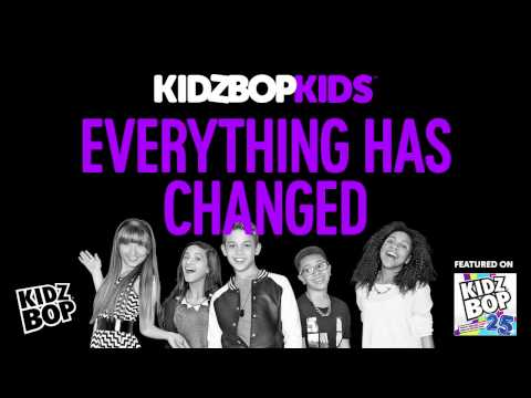 KIDZ BOP Kids - Everything Has Changed (KIDZ BOP 25)