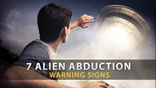 7 Warning Signs You're Being Abducted By Aliens
