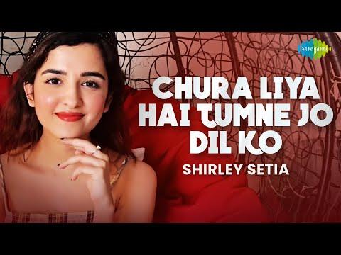 Chura Liya Hai Tumne Jo Dil Ko | Shirley Setia | Cover Song | Abhijit Vaghani