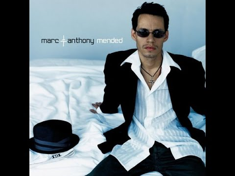 Marc Anthony - Mended - 2002