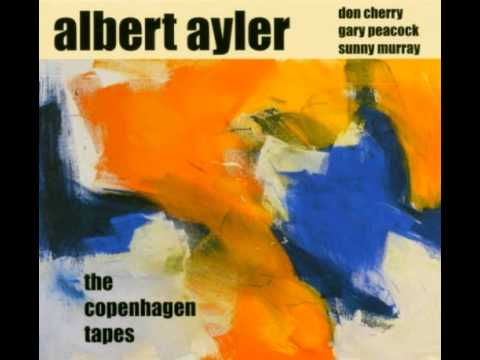 Albert Ayler -  The Copenhagen tapes