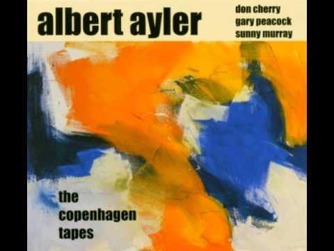 Albert Ayler -  The Copenhagen tapes
