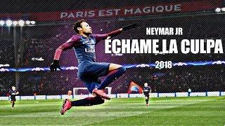 Baixar Neymar jr ►  Échame La Culpa - 2018/17 skills and goals