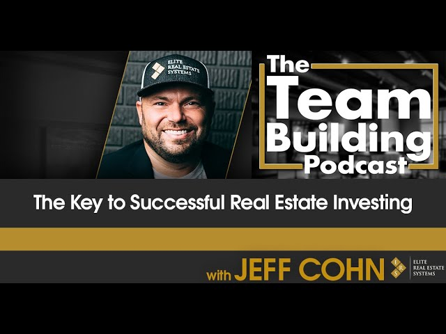 The Key to Successful Real Estate Investing