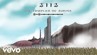 Rush - 2112: The Temples Of Syrinx (Lyric Video)(Music video by Rush performing 2112: The Temples Of Syrinx. (C) 1976 Mercury Records http://vevo.ly/KKQJ8x., 2016-04-04T07:00:00.000Z)