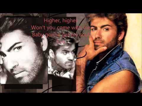 George Michael - Soul Free Lyrics HD