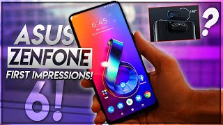 Zenfone 6 Impressions! OnePlus 7 competitor with brand new FLIP CAMERA!!