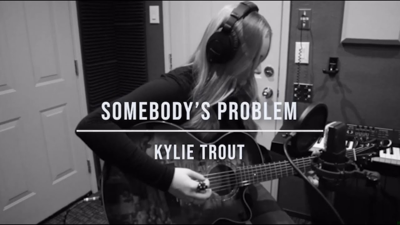 Kylie Trout's Female Perspective of 'Somebody's Problem' by Morgan Wallen