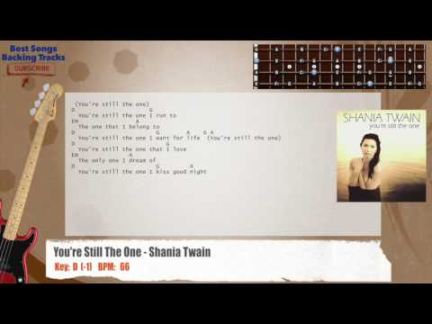 You're Still The One - Shania Twain Bass Backing Track with chords and lyrics