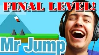 FINAL LEVEL OMG! - Mr Jump - THE HARDEST GAME EVER!