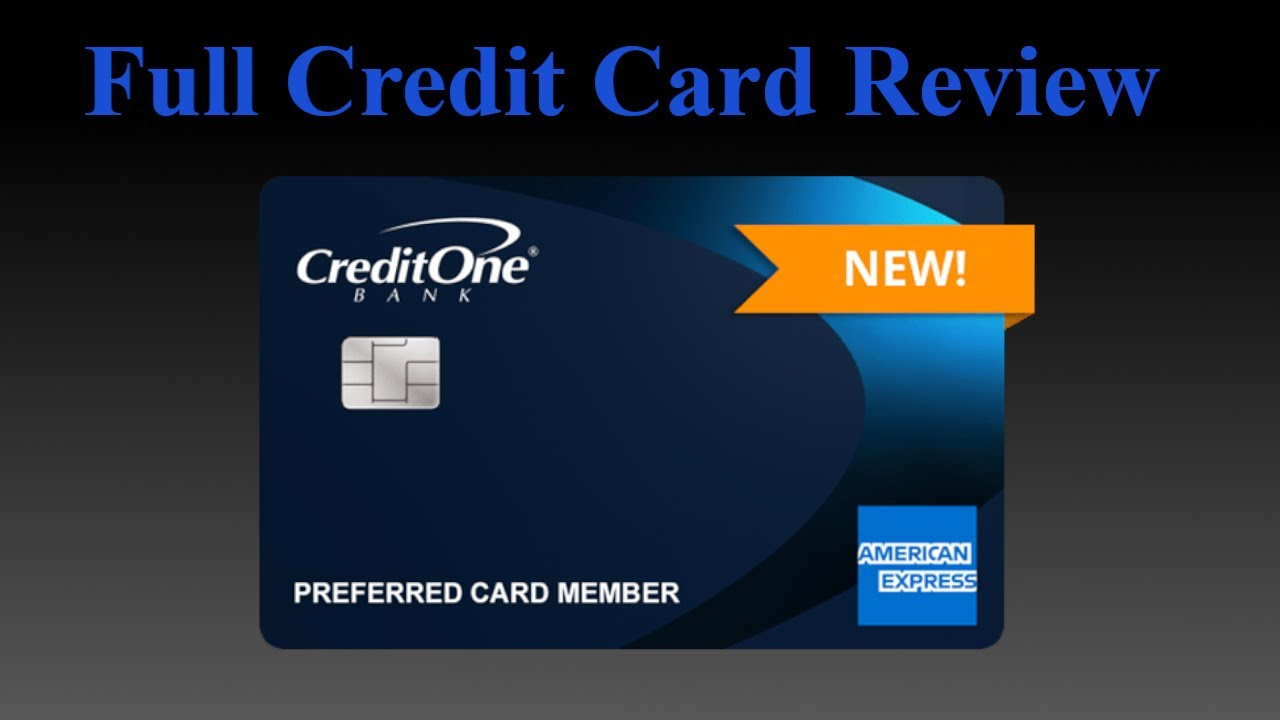 Credit Card Review Credit One American Express Card - YouTube
