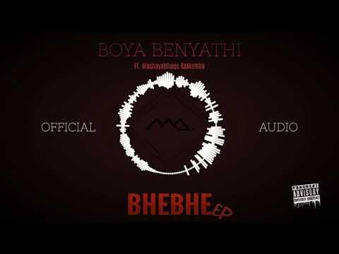 MarazA   Boya Benyathi ft  Mashayabhuqe KaMamba Official Audio