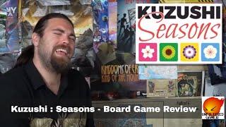 Kuzushi : Seasons - Kickstarter - Board Game Review