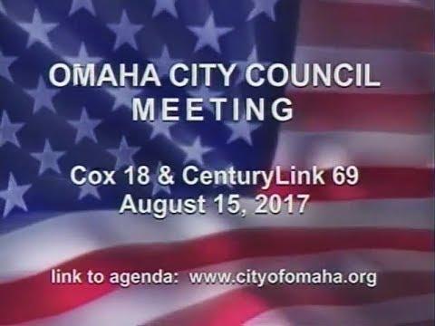 Omaha Nebraska City Council Meeting, August 15, 2017
