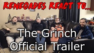 Renegades React to... The Grinch Official Trailer