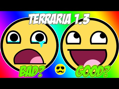 The Good And The Bad About - ( Terraria 1.3 Console Edition) FULL OF POSITIVES :D