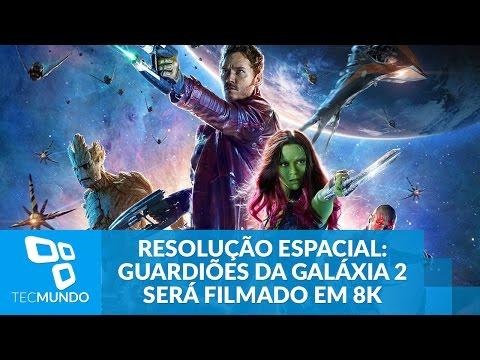 Resolução Espacial: Guardiões Da Galáxia 2 Será Filmado Em 8K