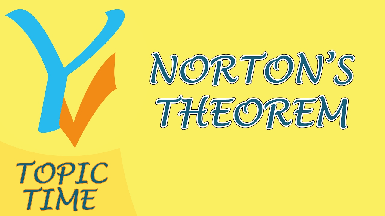 Nortons Theorem With An Example Youtube Circuit Theorems Solved Problems Based On Thevenin