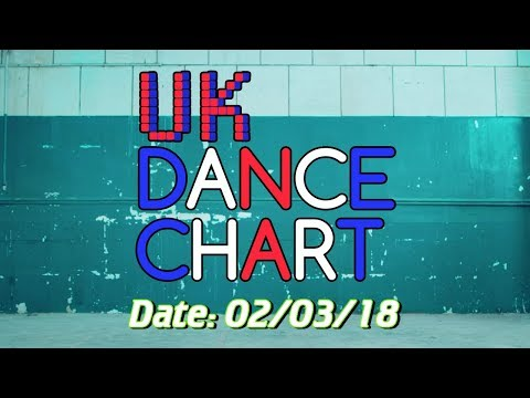 UK TOP 40 - DANCE SINGLES CHART (02/03/2018)