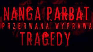 NANGA PARBAT TRAGEDY 2013