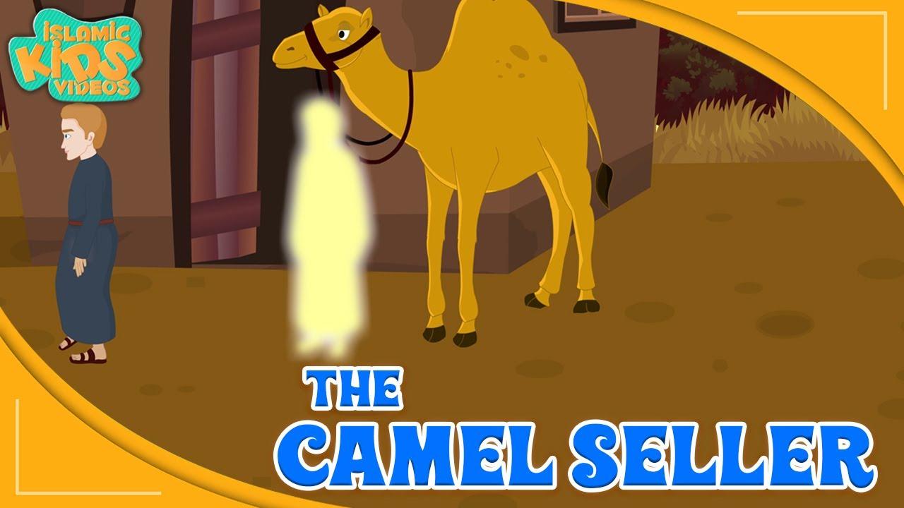 Prophet Muhammad (SAW) Stories   The Camel Seller   Islamic Kids Videos   Quran Stories For Kids