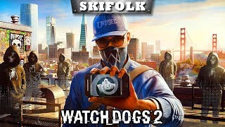 WATCH DOGS 2 [#2] ► ХАКЕРМАНН И ЕГО БАНДА