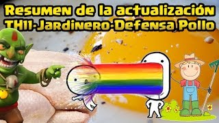 Opinion: Me cago en el puto Jardinero y la defensa pollo TH11 | Clash of Clans