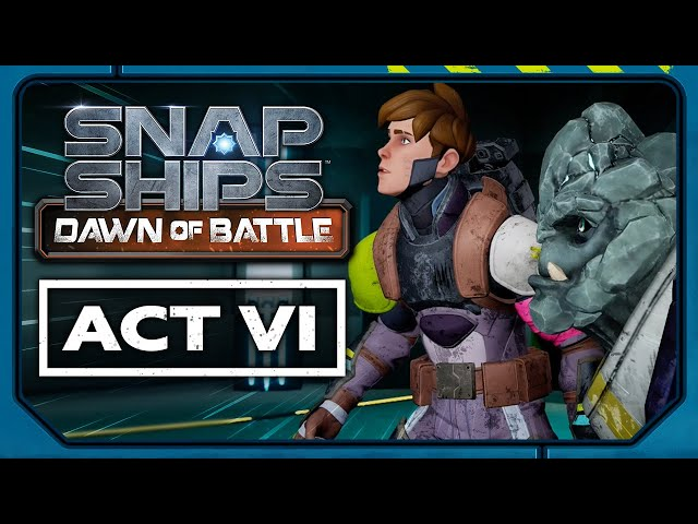Snap Ships Dawn of Battle Act VI