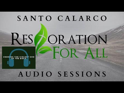 Santo Calarco - Undoing the Violent God of the Bible.