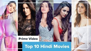 Top 10 Hindi Movies on Amazon Prime 2019