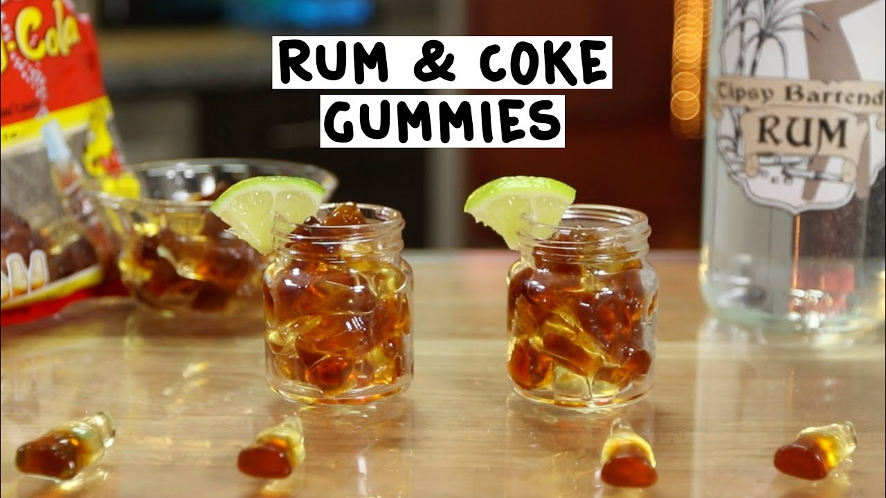Rum coke gummies youtube for White rum with coke