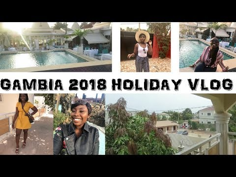 GAMBIA 2018 HOLIDAY VLOG!  COCOAIMSSK