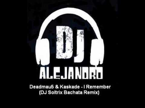 Deadmau5 & Kaskade  I Remember DJ Soltrix Bachata Remix