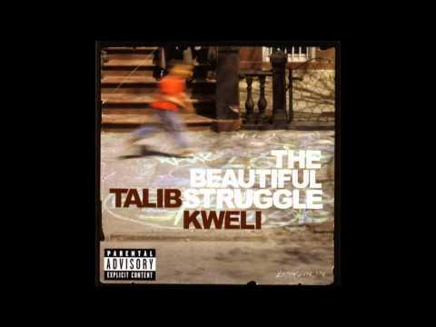 Talib Kweli - Beautiful Struggle