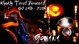 Gemini ~ Major transformation begins! ~ Weekly Tarotscope Oct 14th - 20th