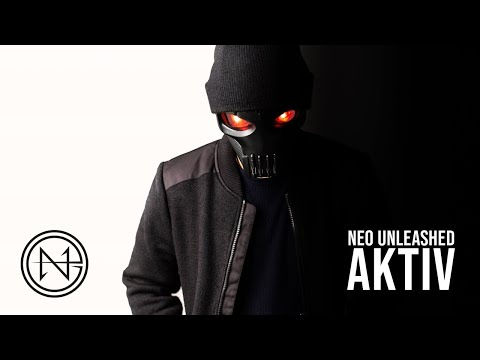 Neo Unleashed - Aktiv (prod. by Neo Unleashed) ❌ Official Music Video ❌