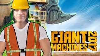 THESE MACHINES ARE HUGE! - Giant Machines 2017