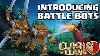 """Battle Bots"" New Builder base troops(concept) in CLASH OF CLANS