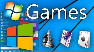 Get Windows 7 Games In Windows 8-10  Updated!