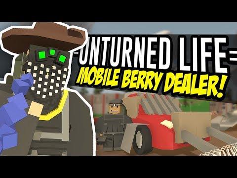 MOBILE BERRY DEALER - Unturned Life Roleplay #33