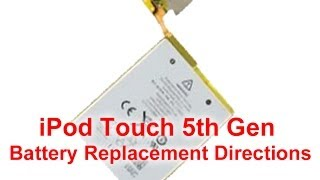 How Ipod Touch 5th Generation Battery Replacement
