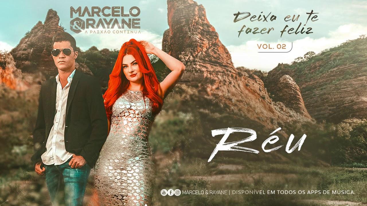Marcelo e Rayane - Réu - Vol.2