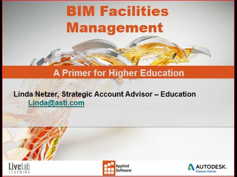 BIM Facilities Management: A Primer for Higher Educational Institutions