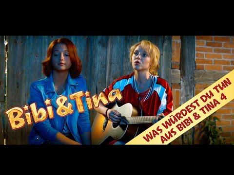 BIBI & TINA 4: Was Würdest Du Tun - Das offizielle Musikvideo