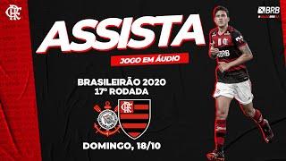 Corinthians x Flamengo AO VIVO na FlaTV   Brasileiro 2020