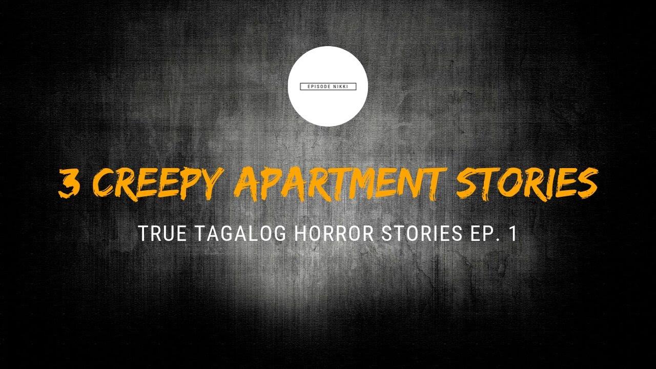 Scare Fest 1 3 Creepy Apartment Stories True Tagalog Horror